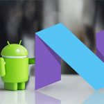 Android 7.0 is Coming – but It May be a While Before Android Users Get It